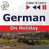 German - On Holiday: Deutsch für die Ferien (Listen & Learn) | Dorota Guzik