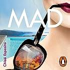 Mad Hörbuch von Chloé Esposito Gesprochen von: Emily Atack