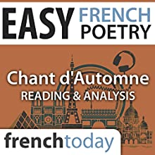 Chant d'Automne (Easy French Poetry): Reading & Analysis Audiobook by Paul Verlaine Narrated by Camille Chevalier-Karfis