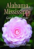 img - for Alabama & Mississippi Gardener's Guide (Gardener's Guides) book / textbook / text book