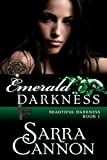 Emerald Darkness (Beautiful Darkness Book 1)