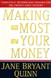 Making The Most of Your Money (0684811766) by Jane Bryant Quinn