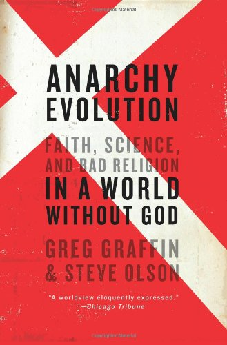 Evolution faith science and bad religion in a world without god bed