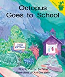 Early Reader: Octopus Goes to School