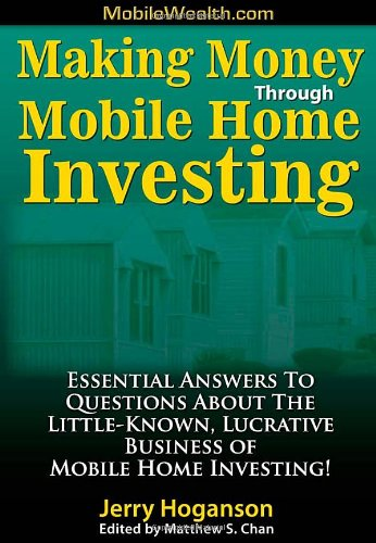 Making Money Through Mobile Home Investing: Essential