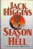 A Season in Hell (0002231425) by Jack Higgins