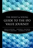 img - for The Ernst & Young Guide to the IPO Value Journey book / textbook / text book