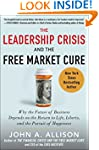 The Leadership Crisis and the Free Ma...