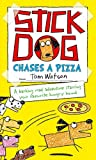 Tom Watson Stick Dog Chases a Pizza (Stick Dog 3)