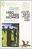 El Conde Lucanor (Castalia Didactica) (Spanish Edition) (8470394851) by Don Juan Manuel