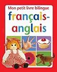 Mon petit livre bilingue fran�ais-ang...