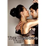 The Business Trip (Femdom BDSM Erotica)by Jessi Bond