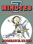 Seven Minutes: The Life and Death of...