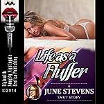 Life as a Fluffer: A Porn Gangbang Short | June Stevens