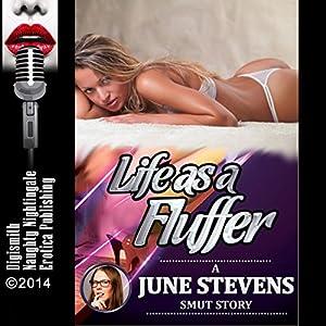 Life as a Fluffer Audiobook