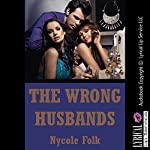 The Wrong Husbands: A Wife Swap Erotica Story | Nycole Folk