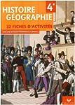 Histoire G�ographie 4e : 32 Fiches d'...