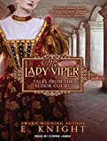 img - for My Lady Viper (Tales From the Tudor Court) book / textbook / text book