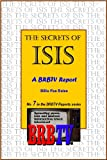 The Secrets of Isis: A BRBTV Report (BRBTV Reports)