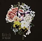 Nkhsh【初回生産限定盤】