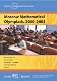 img - for By Roman Fedorov Moscow Mathematical Olympiads, 2000-2005 (MSRI Mathematical Circles Library) [Paperback] book / textbook / text book