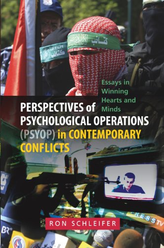 Review of Perspectives of Psychological Operations (PSYOP) in Contemporary Conflicts