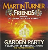 The Garden Party - A Celebration Of Wishbone Ash Music