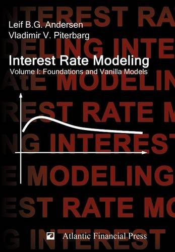 Interest Rate Modeling. Volume 1: Foundations and Vanilla Models (Interest Rate Modeling compare prices)