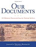 img - for Our Documents: 100 Milestone Documents from the National Archives book / textbook / text book