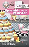 Sprinkle with Murder (Cupcake Bakery Mystery)