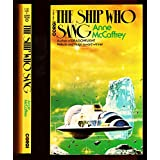 The Ship Who Sangby Anne McCaffrey