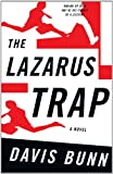 The Lazarus Trap (Premier Mystery Series #2) (0849944856) by T. Davis Bunn