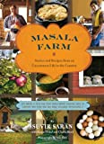 img - for Masala Farm: Stories and Recipes from an Uncommon Life in the Country book / textbook / text book