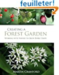 Creating a Forest Garden: Working Wit...