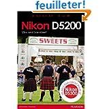 Nikon D5200: Valable également pour le Nikon D5300