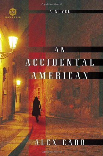 An Accidental American: A Novel