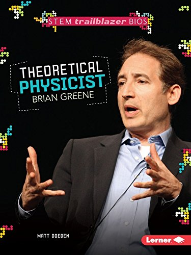 Theoretical Physicist Brian Greene (Stem Trailblazer Bios)