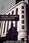 Heritage Covenants and Preservation:...