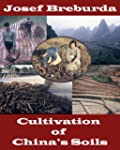 Cultivation of China's Soils