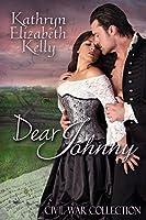 Dear Johnny: Civil War Collection