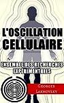 L'Oscillation Cellulaire