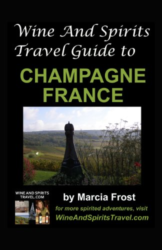 wine-and-spirits-travel-guide-to-champagne-france-wine-and-spirits-travel-guides-book-1-english-edit
