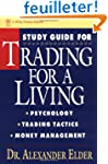 Trading for a Living: Psychology, Tra...