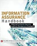 Information Assurance Handbook: Effective Computer Security and Risk Management Strategies
