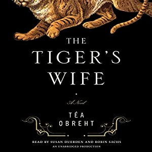 The Tiger's Wife Hörbuch