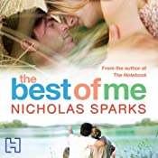 The Best of Me | [Nicholas Sparks]