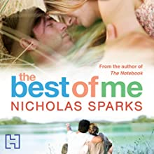 The Best of Me Audiobook by Nicholas Sparks Narrated by Sean Pratt