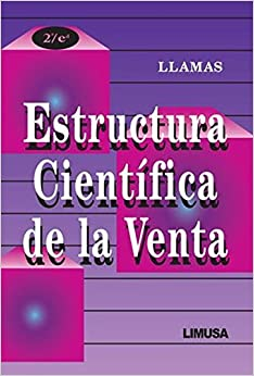Estructura cientifica de la venta/ Scientific Structure of Sales