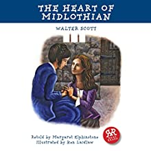 The Heart of Midlothian (Adaptation) (       ABRIDGED) by Walter Scott, Margaret Elphinstone Narrated by Gavin Wilson