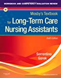 Workbook and Competency Evaluation Review for Mosbys Textbook for Long-Term Care Nursing Assistants, 6e